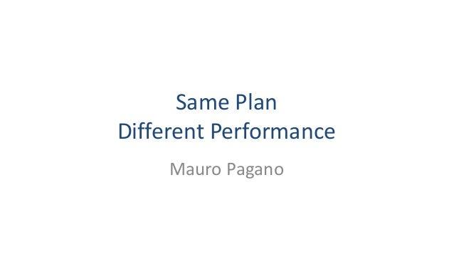SamePlan DifferentPerformance MauroPagano