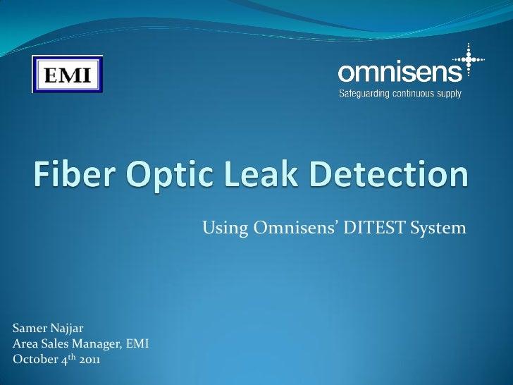 Using Omnisens' DITEST SystemSamer NajjarArea Sales Manager, EMIOctober 4th 2011