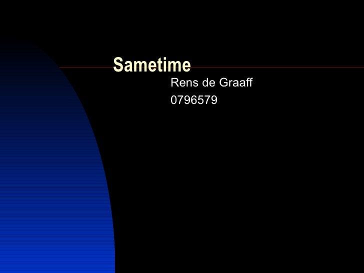 Sametime Rens de Graaff 0796579