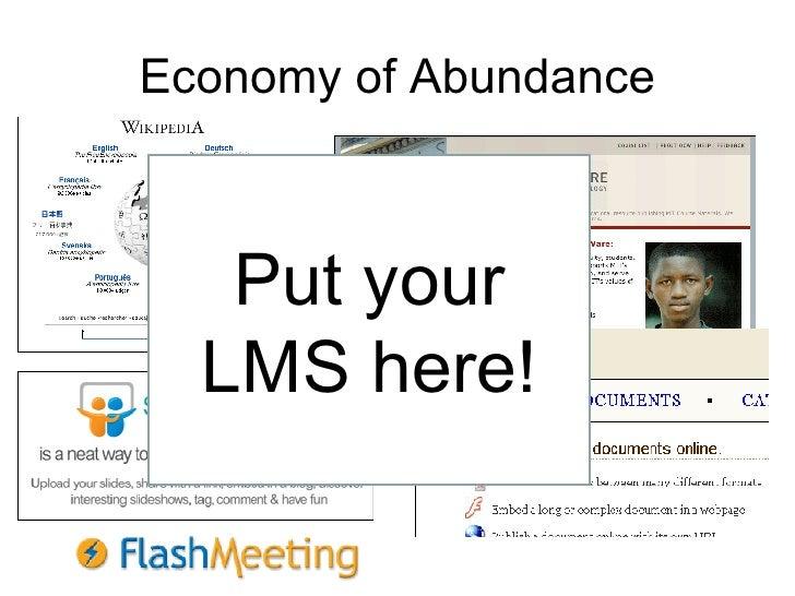 Economy of Abundance Put your LMS here!