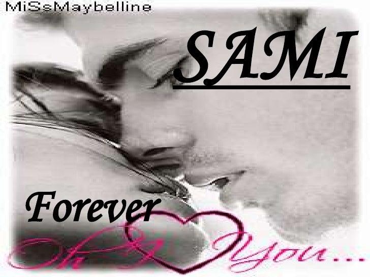 SAMI<br />Forever<br />