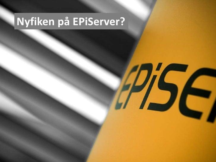 Nyfiken på EPiServer?