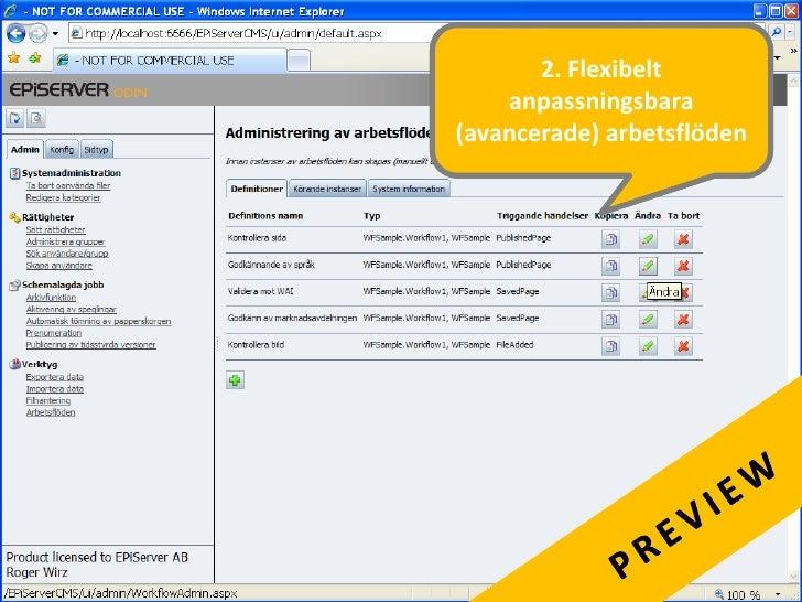 Upplev EPiServer själv  på www.episerver.se  chatta med oss, eller deltag på on-line demo!