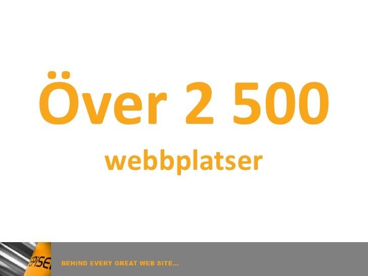 Över 2 500   webbplatser