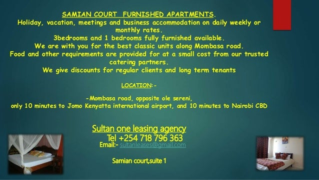 SAMIAN COURT FURNISHED APARTMENTS. Holiday, vacation, meetings and business accommodation on daily weekly or monthly rates...