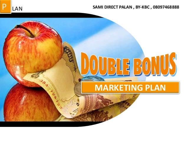 P  LAN  SAMI DIRECT PALAN , BY-KBC , 08097468888  MARKETING PLAN