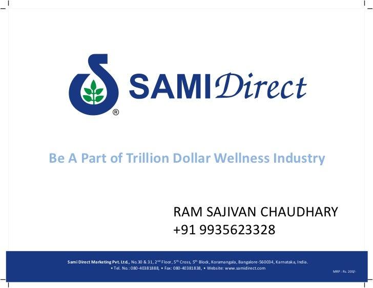 Be A Part of Trillion Dollar Wellness Industry                                                          RAM SAJIVAN CHAUDH...