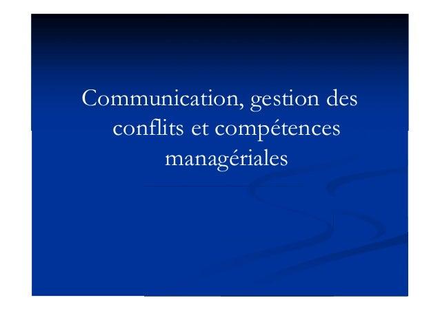 Communication, gestion des conflits et compétences managériales