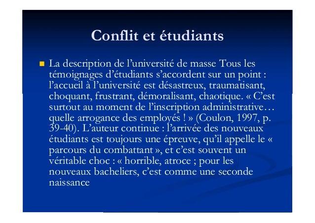 Conflit et étudiants  La description de l'université de masse Tous les témoignages d'étudiants s'accordent sur un point :...