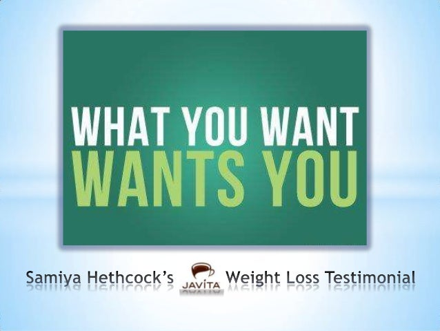 Hello everyone! My name is Samiya Hethcock, and I would like to tell you about my Javita weight loss experience… http://ww...