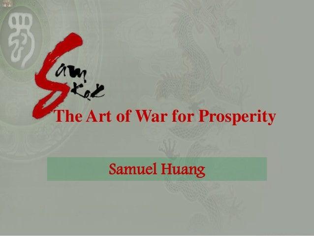 Samuel HuangThe Art of War for Prosperity