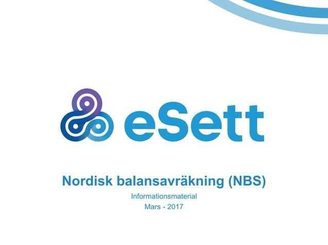 Nordisk balansavräkning (NBS) Informationsmaterial Mars - 2017