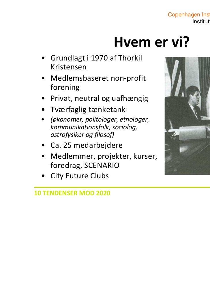 Copenhagen Institute for Futures Studies                                               Instituttet for Fremtidsforskning  ...