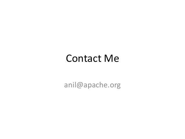 Contact Me anil@apache.org