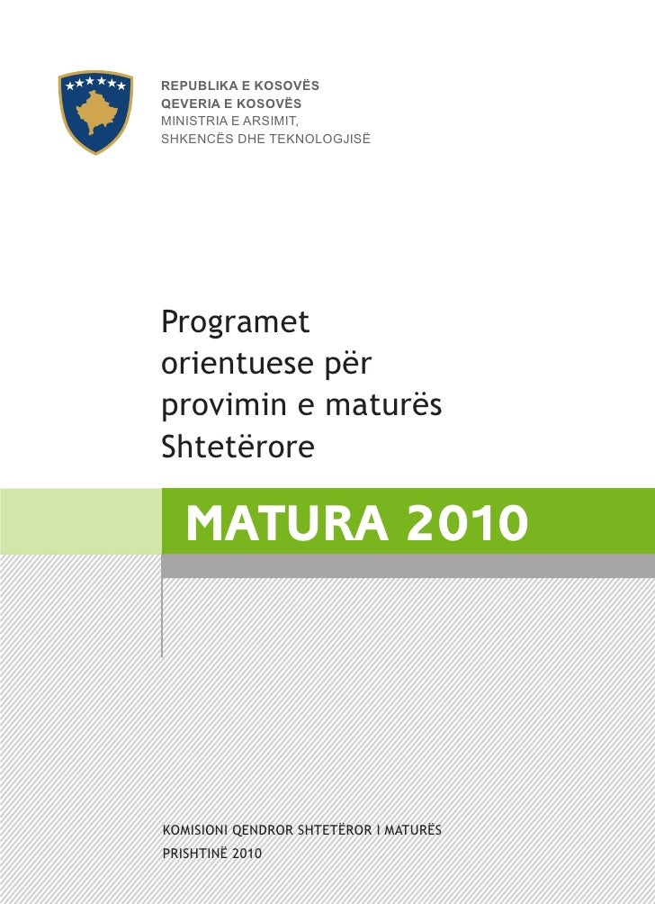 REPUBLIKA E KOSOVËS QEVERIA E KOSOVËS MINISTRIA E ARSIMIT, SHKENCËS DHE TEKNOLOGJISË     Programet orientuese për provimin...