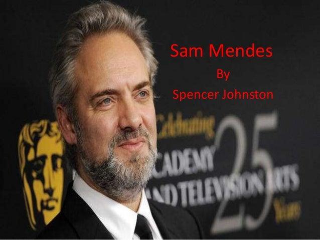 Sam Mendes By Spencer Johnston