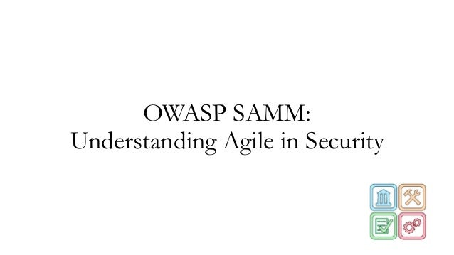OWASP SAMM: Understanding Agile in Security
