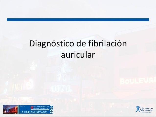 Diagnóstico de fibrilación auricular