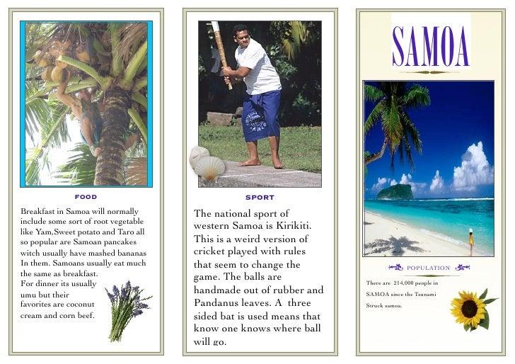 SAMOA                FOOD                               SPORT Breakfast in Samoa will normally      The national sport of ...