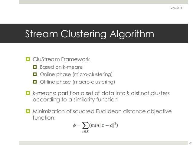 20 27 06 13 stream clustering algorithm