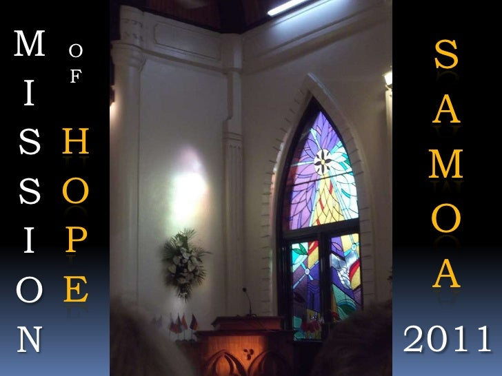 MISSION<br />SAMOA<br />OF HOPE<br />2011<br />