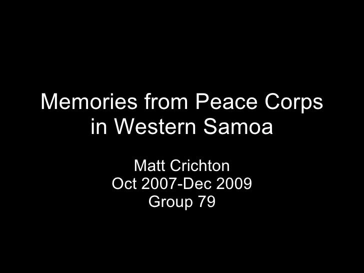 Memories from Peace Corps in Western Samoa Matt Crichton Oct 2007-Dec 2009 Group 79