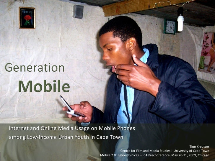 Internet and Online Media Usage on Mobile Phones among Low-Income Urban Youth in Cape Town                                ...