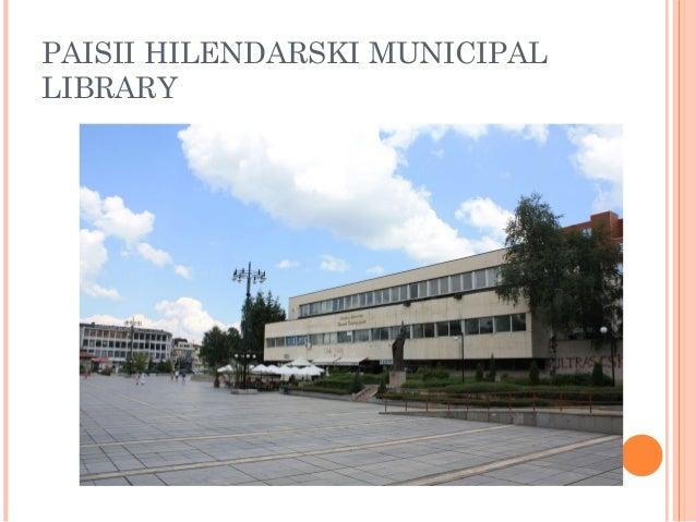 PAISII HILENDARSKI MUNICIPAL LIBRARY