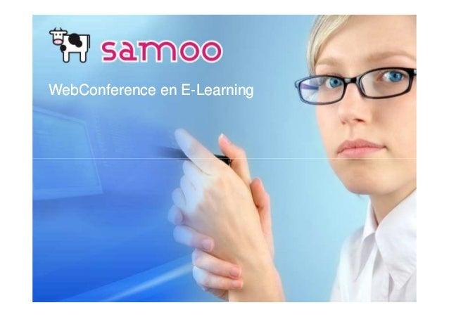 WebConferenceWebConference en Een E--LearningLearning
