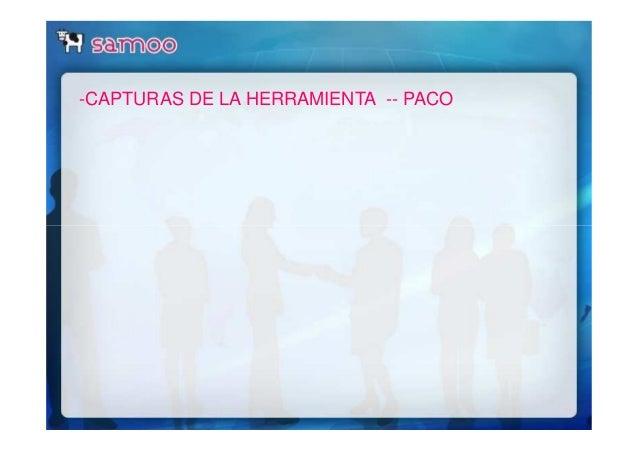 -CAPTURAS DE LA HERRAMIENTA -- PACO
