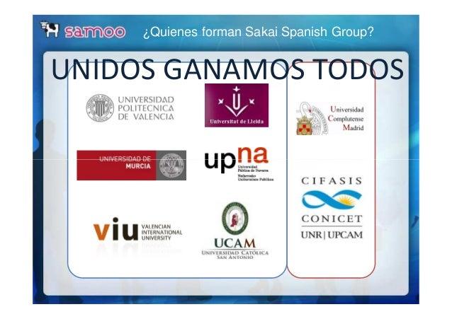 ¿Quienes forman Sakai Spanish Group? UNIDOS GANAMOS TODOS