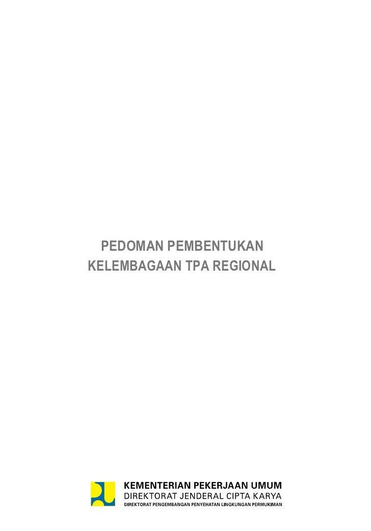 Pedoman Pembentukan Kelembagaan TPA Regional