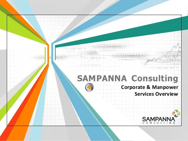 SAMPANNA Consulting        Corporate & Manpower             Services Overview