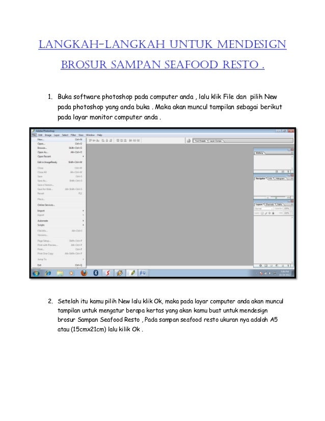 LANGKAH-LANGKAH UNTUK MENDESIGN     BROSUR SAMPAN SEAFOOD RESTO . 1. Buka software photoshop pada computer anda , lalu kli...