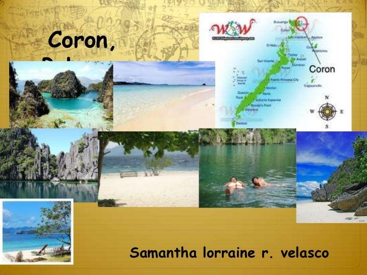 Coron, Palawan <br />Samantha lorraine r. velasco<br />