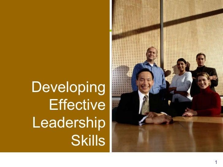 Developing Effective  Leadership Skills