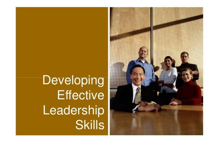 Developing  EffectiveLeadership     Skills