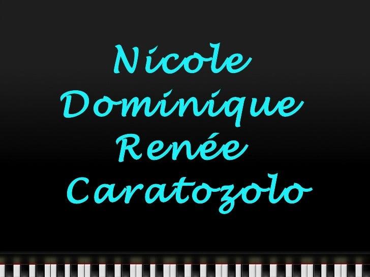Nicole  Dominique  Renée  Caratozolo