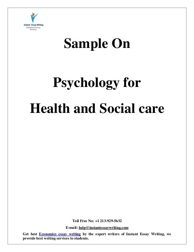 Sample On Psychology For Health And Social Care By Instant Essay Writ  Health And Social Care By Instant Essay Writing Toll Free No    Email Help