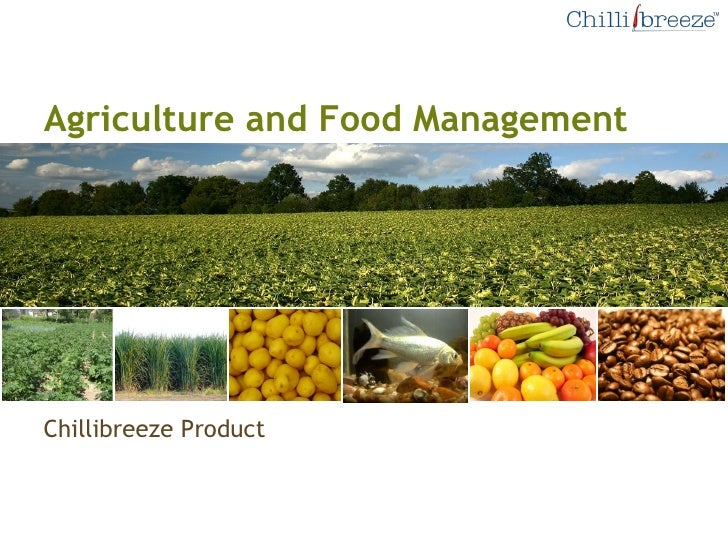 Agriculture and Food Management Chillibreeze Product