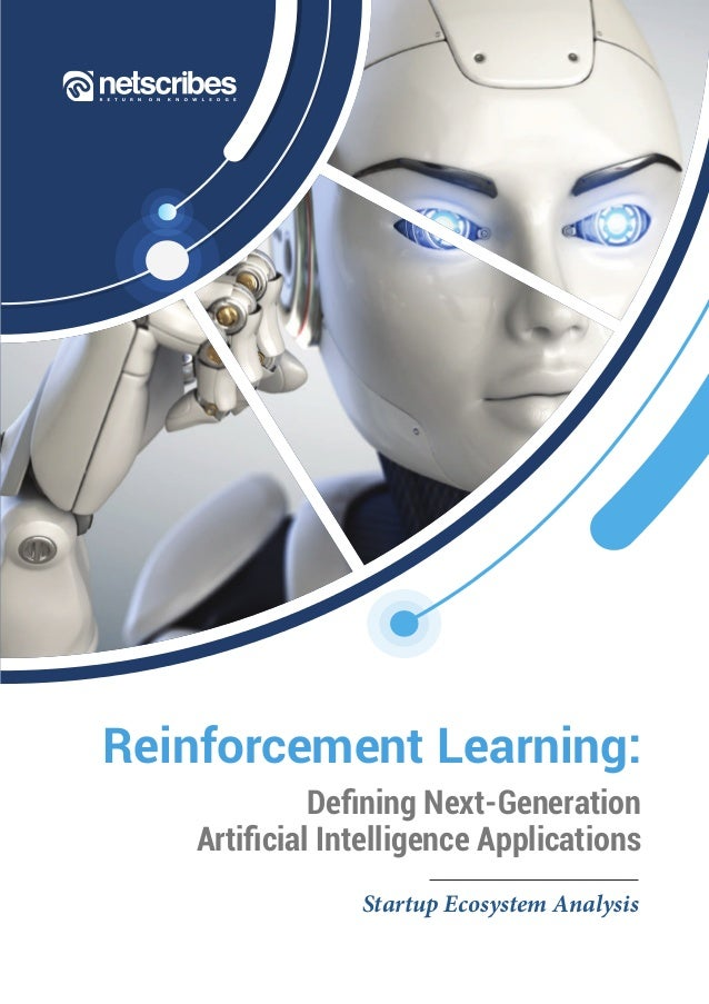 Reinforcement Learning: Defining Next-Generation Artificial Intelligence Applications Startup Ecosystem Analysis