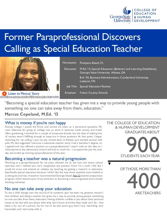 "Former Paraprofessional Discovers Calling as Special EducationTeacher ""Becoming a special education teacher has given me a..."