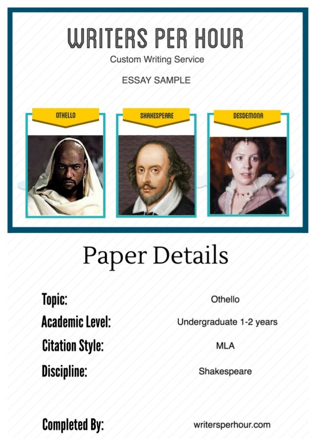 othello essays  · view and download othello essays examples also discover topics, titles, outlines, thesis statements, and conclusions for your othello essay.