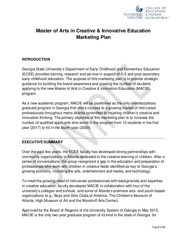 Page 1 of 12 Master of Arts in Creative & Innovative Education Marketing Plan INTRODUCTION Georgia State University's Depa...