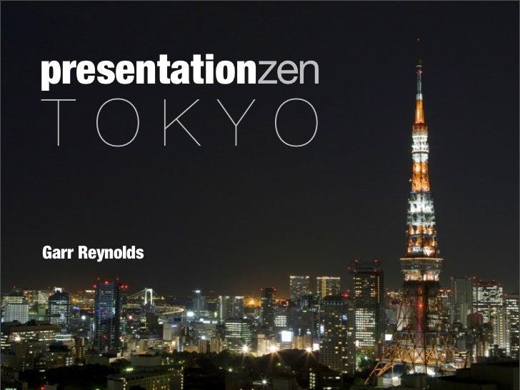 presentationzen TOKYO Garr Reynolds