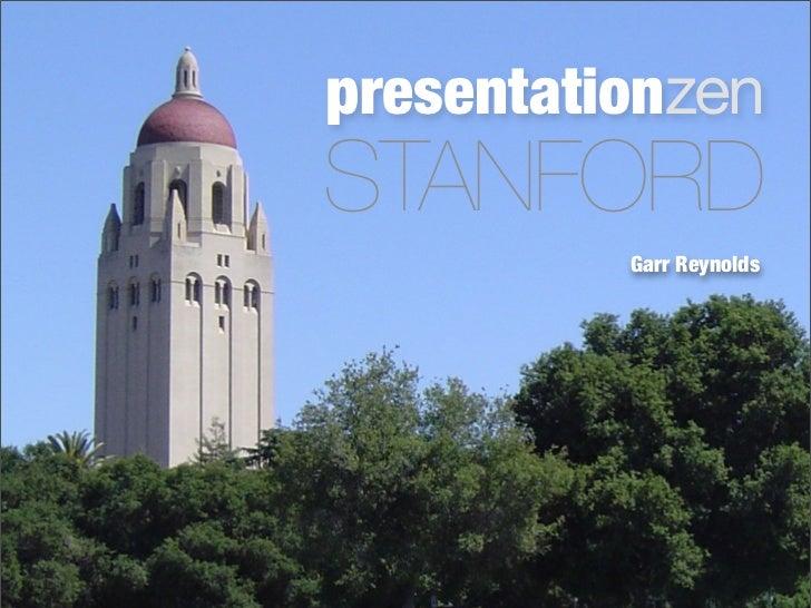 presentationzen STANFORD           Garr Reynolds
