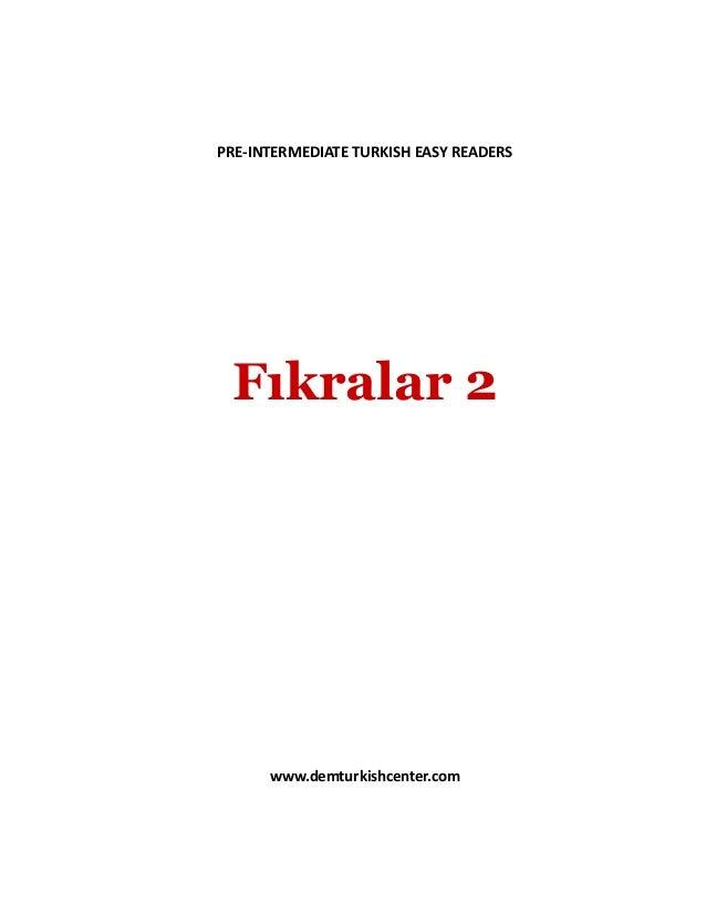 PRE-INTERMEDIATE TURKISH EASY READERS Fıkralar 2 www.demturkishcenter.com