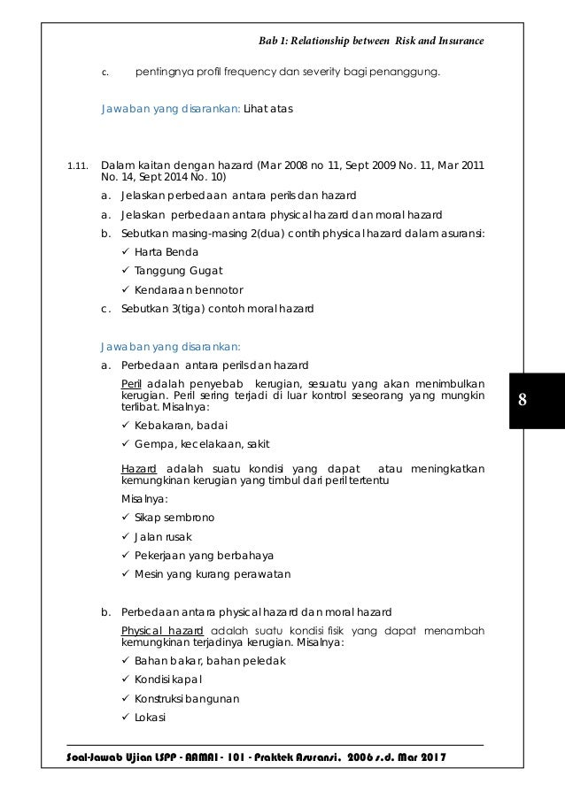 Soal-Jawab Ujian LSPP - AAMAI - 101 - Praktek Asuransi, 2006 s.d. Mar 2017 8 Bab 1: Relationship between Risk and Insuranc...