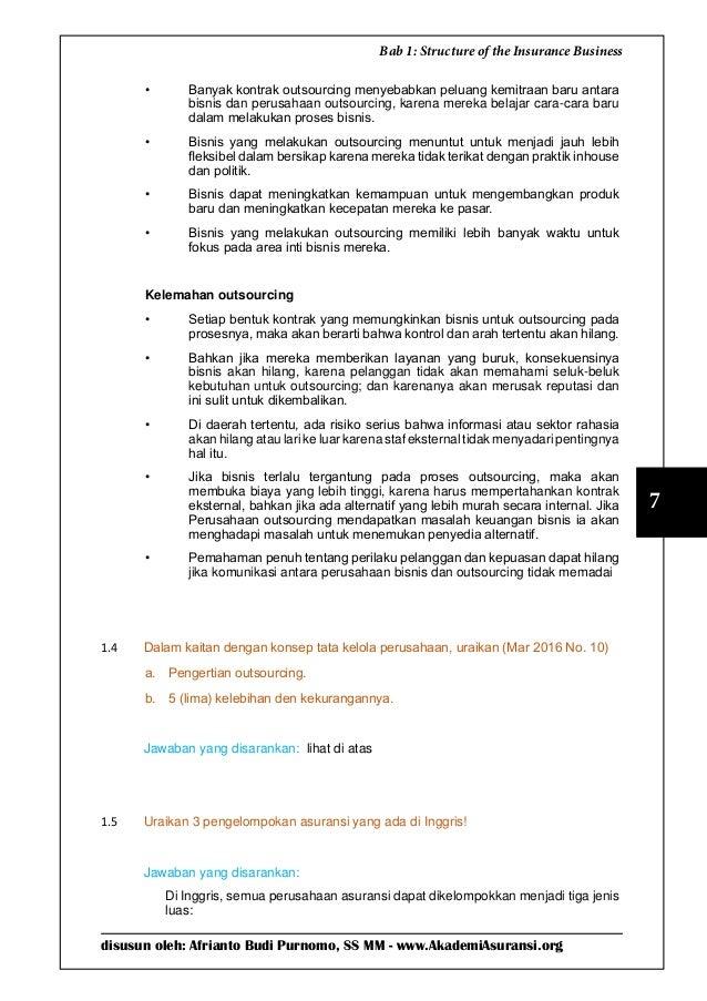 disusun oleh: Afrianto Budi Purnomo, SS MM - www.AkademiAsuransi.org 7 Bab 1: Structure of the Insurance Business • Banya...