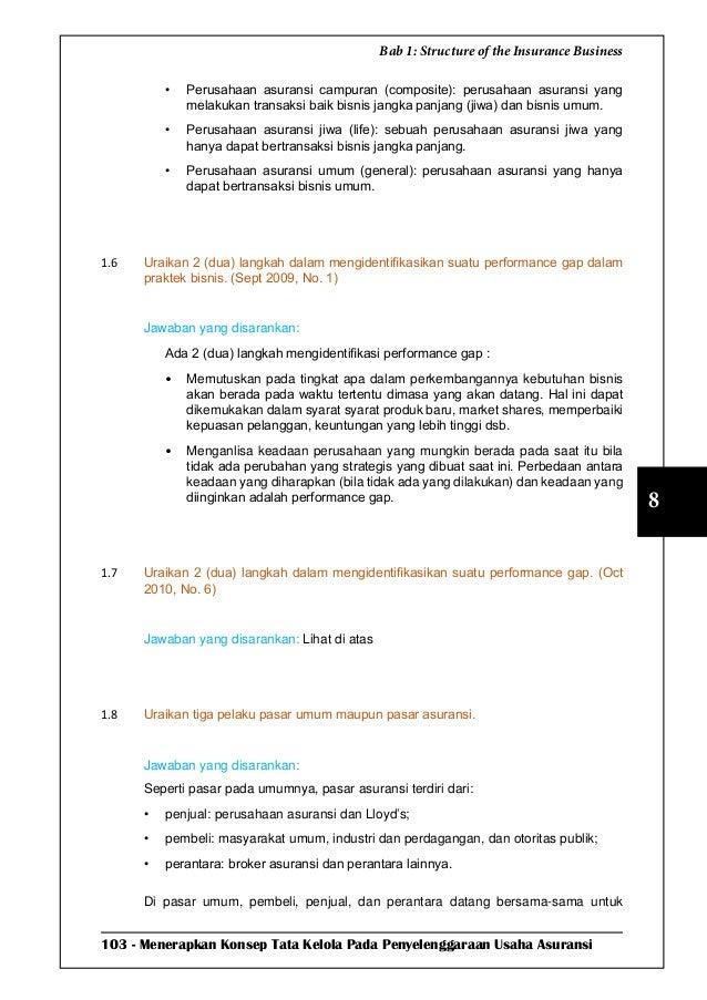 103 - Menerapkan Konsep Tata Kelola Pada Penyelenggaraan Usaha Asuransi 8 Bab 1: Structure of the Insurance Business • Pe...